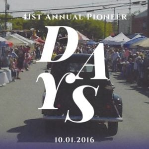 41st Annual Pioneer Days Saturday, October 1, 2016